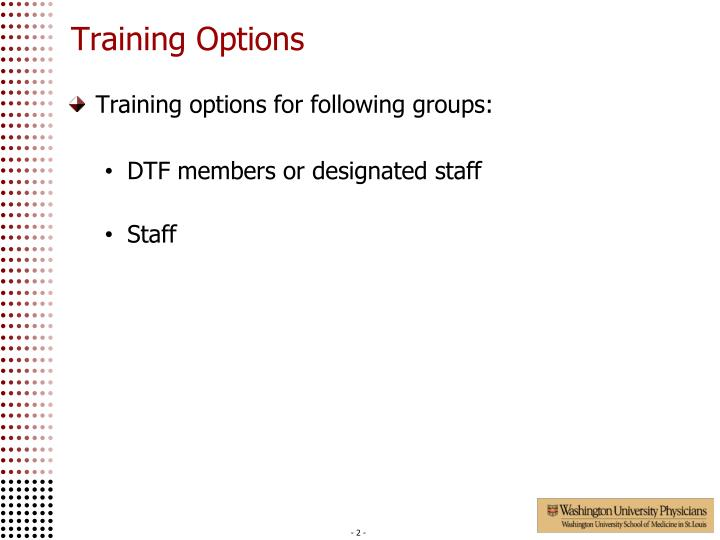 Training options