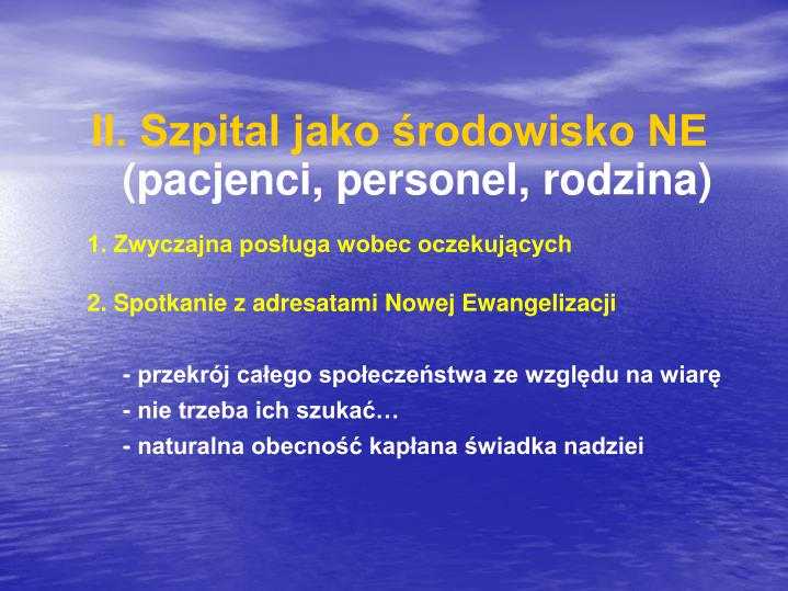 II. Szpital jako środowisko NE
