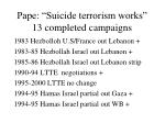 pape suicide terrorism works 13 completed campaigns