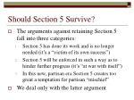 should section 5 survive