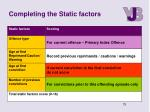 completing the static factors