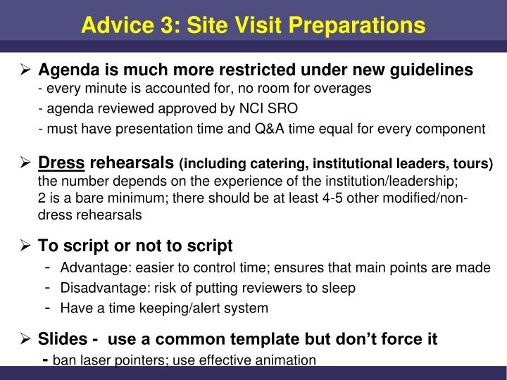 Advice 3: Site Visit Preparations