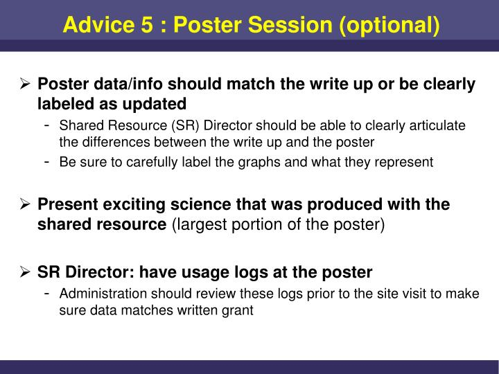 Advice 5 : Poster Session (optional)