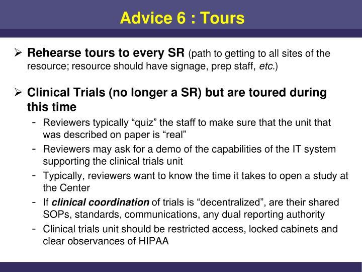 Advice 6 : Tours