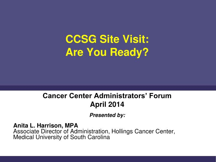 Ccsg site visit are you ready
