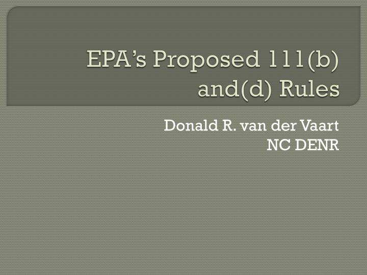 epa s proposed 111 b and d rules n.