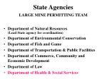 state agencies large mine permitting team