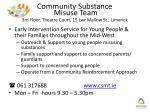 community substance misuse team 3rd floor theatre court 15 lwr mallow st limerick