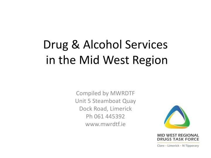 drug alcohol services in the mid west region