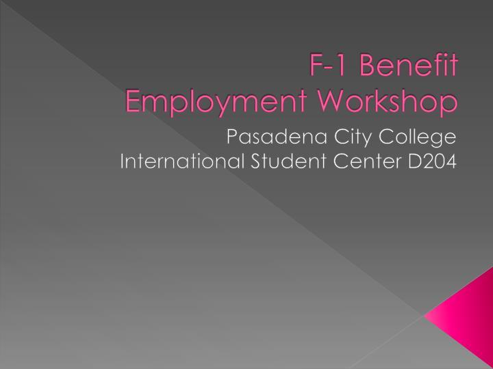 f 1 benefit employment workshop n.