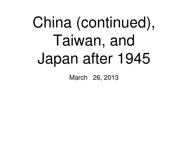 china continued taiwan and japan after 1945 n.