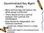 decentralized key mgmt archs
