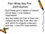 pair wise key pre distribution