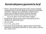 konstruktywna geometria bry
