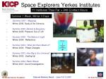 space explorers yerkes institutes