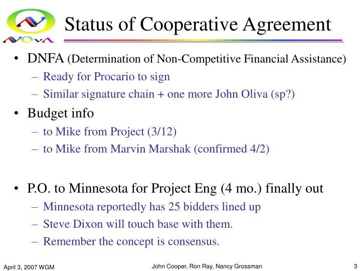 Status of cooperative agreement