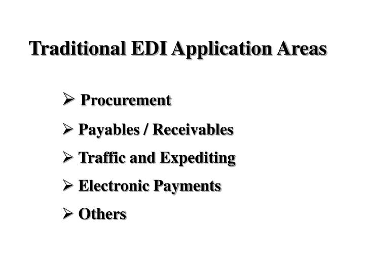 Traditional EDI Application Areas