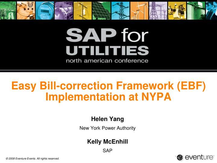 PPT - Easy Bill-correction Framework (EBF) Implementation at