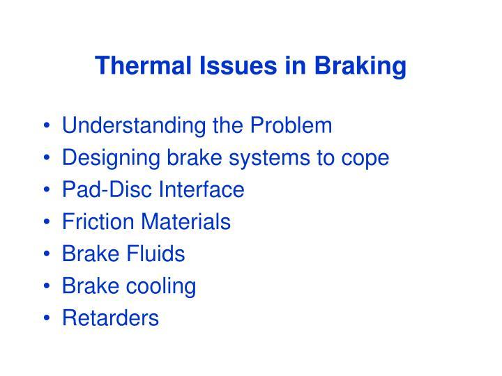 thermal issues in braking n.