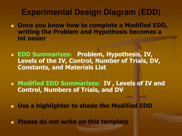 experimental design Experimental design fill in the following: independent variable levels of the independent variable dependent variable control constants repeated trials.