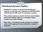 distributed dynamic replica