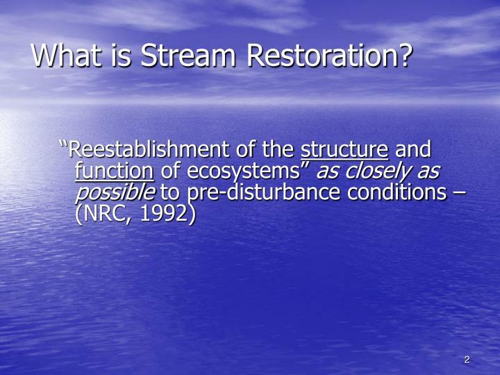 What is stream restoration