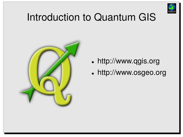 PPT - Introduction to Quantum GIS PowerPoint Presentation
