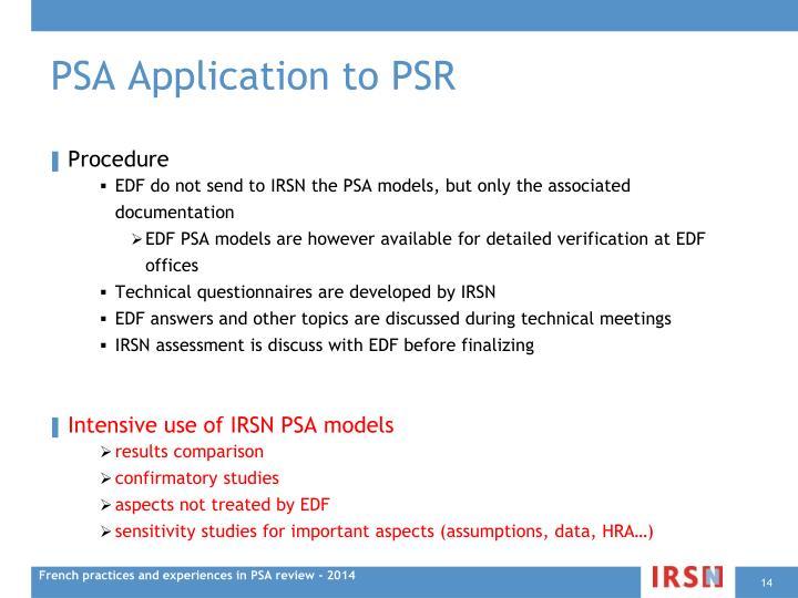PSA Application to PSR