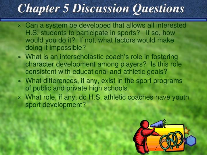 Chapter 5 Discussion Questions
