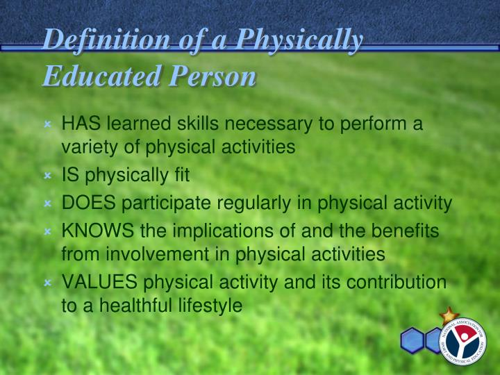 Definition of a Physically Educated Person