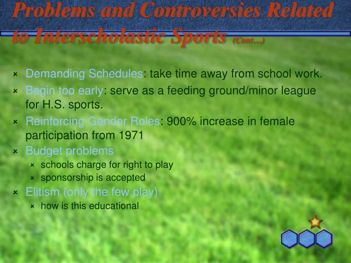 Problems and Controversies Related to Interscholastic Sports