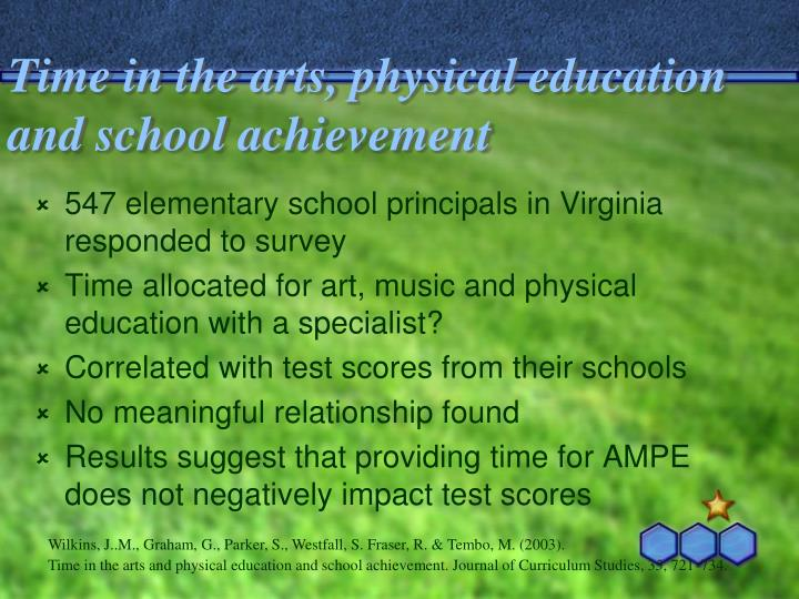 Time in the arts, physical education and school achievement