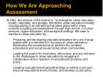 how we are approaching assessment