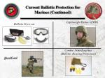 current ballistic protection for marines continued