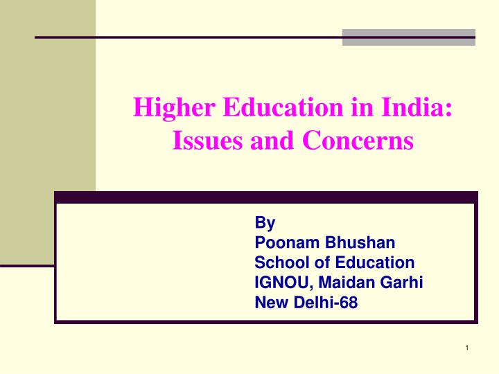 indias reservation policy in higher education Financing higher education: about new education policy the government of india would like to bring out a national education policy to meet the changing.