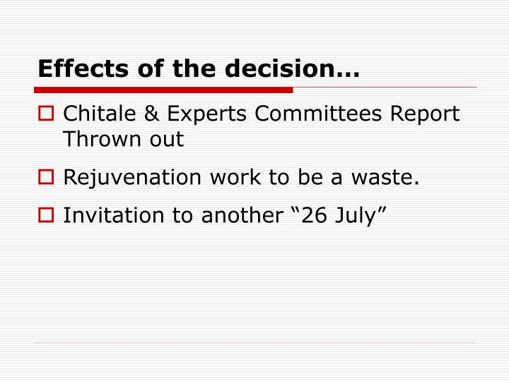 Effects of the decision…
