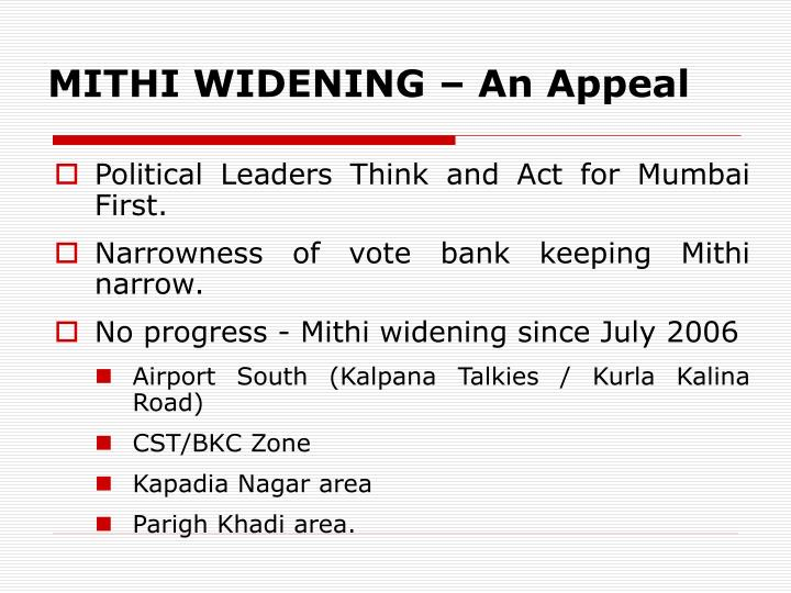 Mithi widening an appeal