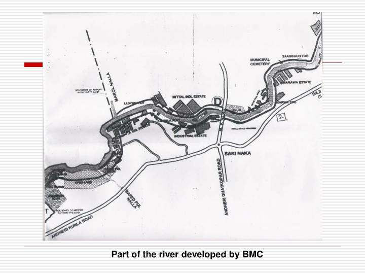 Part of the river developed by BMC