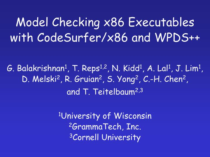 Model checking x86 executables with codesurfer x86 and wpds