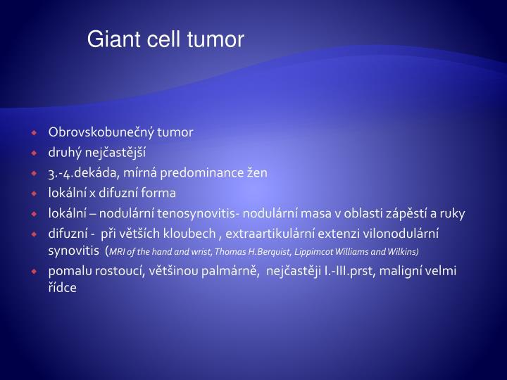 Giant cell tumor