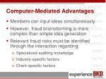 computer mediated advantages