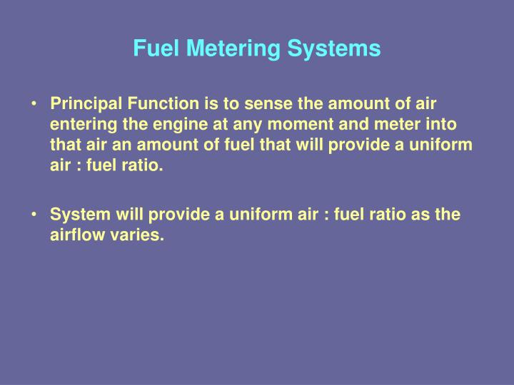 Fuel Metering Systems