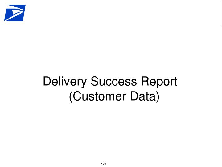 Delivery Success Report (Customer Data)