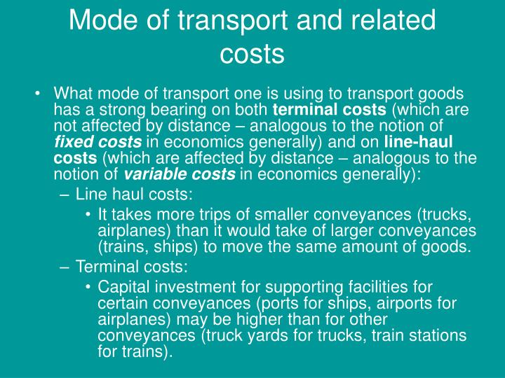 Mode of transport and related costs