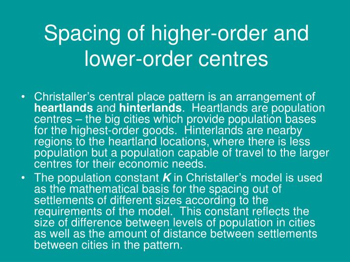 Spacing of higher-order and lower-order centres