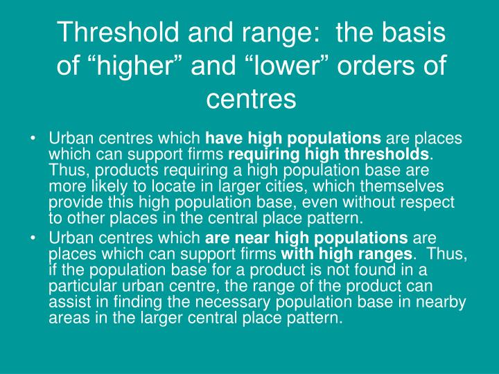 """Threshold and range:  the basis of """"higher"""" and """"lower"""" orders of centres"""