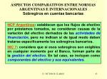 aspectos comparativos entre normas argentinas e internacionales sobregiros en cuentas bancarias