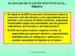 el estado de flujo de efectivo e f e objetivo