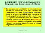 informacion complementaria al efe compras ventas de sociedades subsidiarias