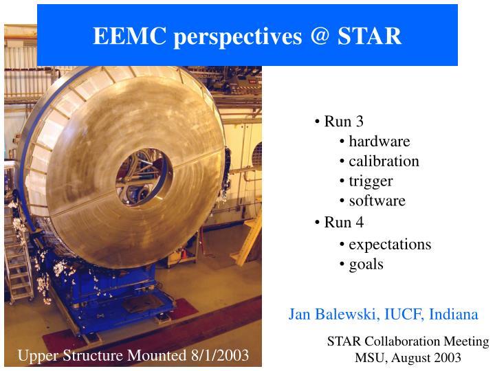 Eemc perspectives @ star